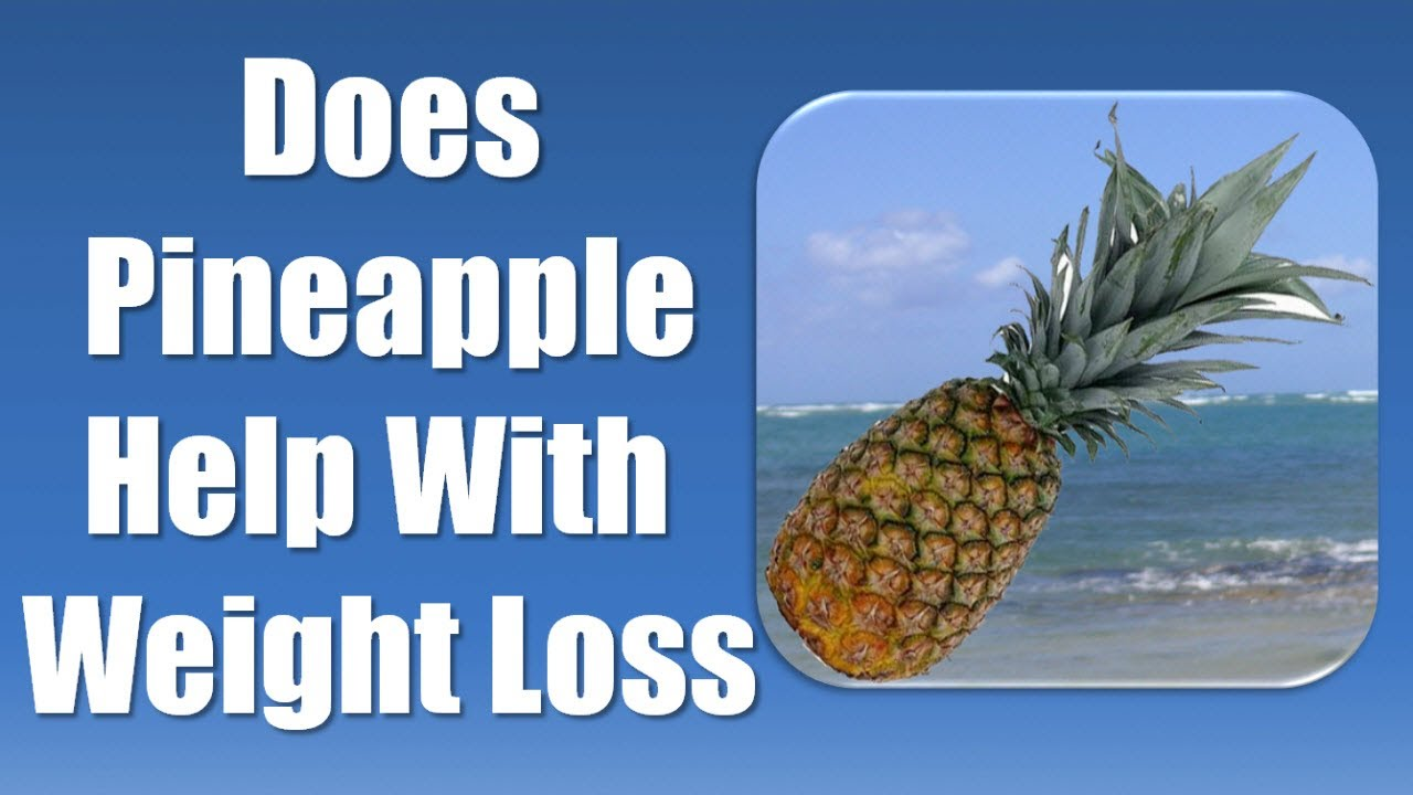 Pineapple Diet - Lose Weight with Pineapple